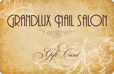 Grandlux Nails Gift Card Is Always The Perfect